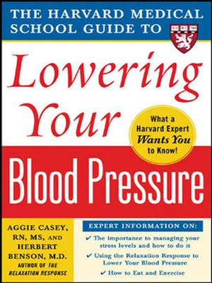 cover image of Harvard Medical School Guide to Lowering Your Blood Pressure