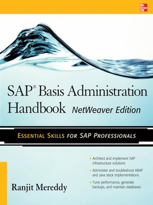 sap basis administration handbook netweaver edition by ranjit rh overdrive com SAP Front End User Guide SAP Step by Step