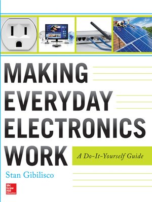 cover image of Making Everyday Electronics Work
