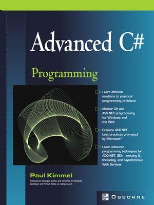 Advanced C# Programming by Paul Kimmel · OverDrive (Rakuten