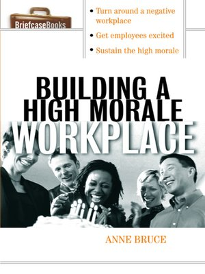 cover image of Building a High Morale Workplace