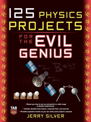 cover image of 125 Physics Projects for the Evil Genius
