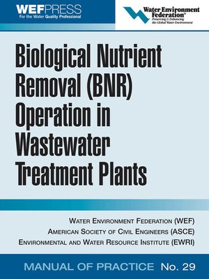 cover image of Biological Nutrient Removal (BNR) Operation in Wastewater Treatment Plants