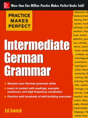 cover image of Practice Makes Perfect Intermediate German Grammar