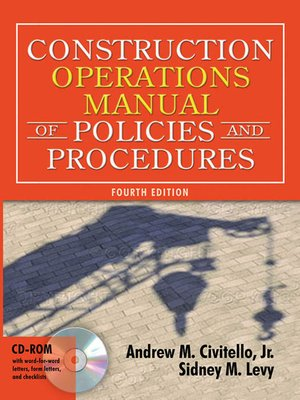 Construction Operations Manual of Policies and Procedures by