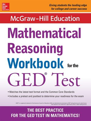 cover image of McGraw-Hill Education Mathematical Reasoning Workbook for the GED Test