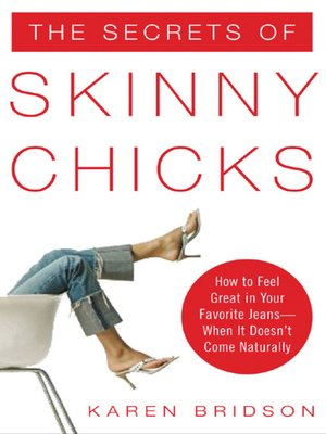 cover image of The Secrets of Skinny Chicks