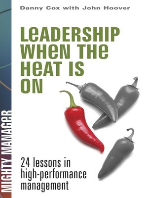 cover image of Leadership When the Heat is On