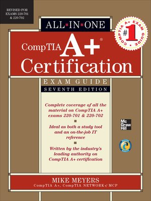cover image of CompTIA A+ Certification All-in-One Exam Guide (Exams 220-701 & 220-702)