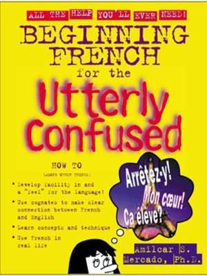 cover image of Beginning French for the Utterly Confused