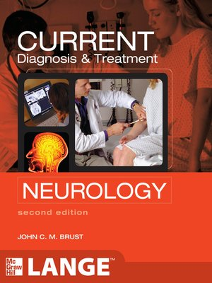 cover image of CURRENT Diagnosis & Treatment Neurology