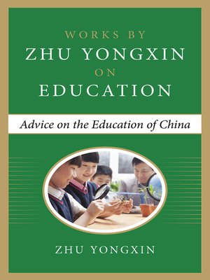 cover image of Advice on the Education of China (Works by Zhu Yongxin on Education Series)