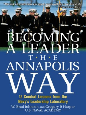 cover image of Becoming a Leader the Annapolis Way