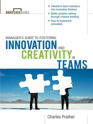 cover image of The Manager's Guide to Fostering Innovation and Creativity in Teams