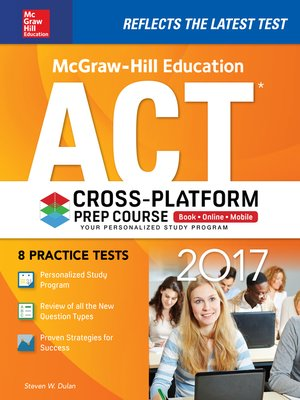 cover image of McGraw-Hill Education ACT 2017 Cross-Platform Prep Course