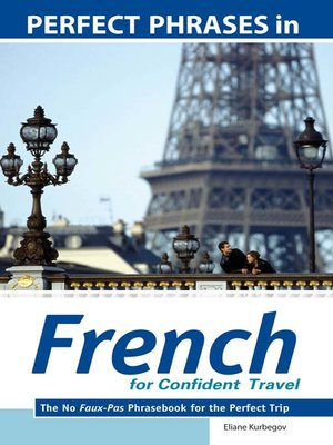 cover image of Perfect Phrases in French for Confident Travel