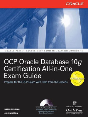 Oracle Database 10g OCP Certification All-In-One Exam Guide by Damir ...
