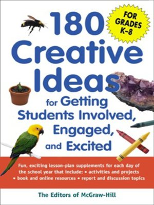 cover image of 180 Creative Ideas for Getting Students Involved, Engaged, and Excited