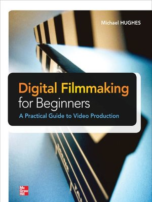 cover image of Digital Filmmaking for Beginners