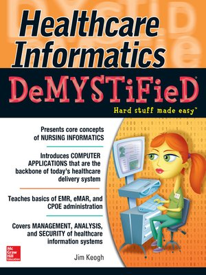 cover image of Healthcare Informatics DeMYSTiFieD