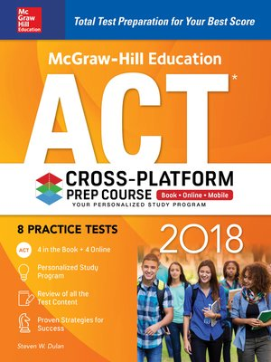 cover image of McGraw-Hill Education ACT 2018 Cross-Platform Prep Course