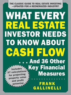 cover image of What Every Real Estate Investor Needs to Know About Cash Flow... and 36 Other Key Financial Measures, Updated Edition