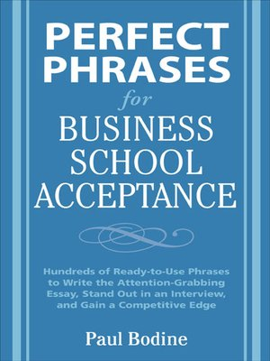 cover image of Perfect Phrases for Business School Acceptance