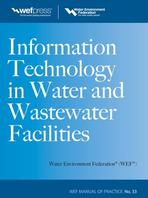 cover image of Information Technology in Water and Wastewater Utilities, WEF MOP 33