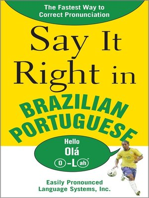 cover image of Say It Right in Brazilian Portuguese