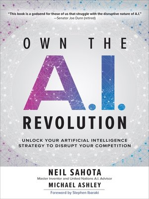 cover image of Own the A.I. Revolution