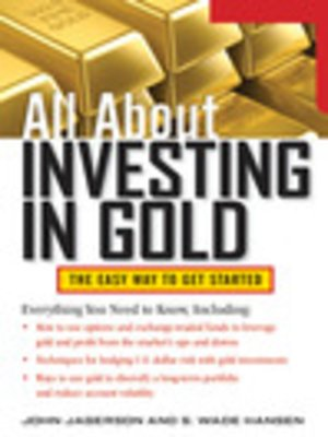 cover image of All About Investing in Gold