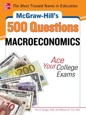 cover image of McGraw-Hill's 500 Macroeconomics Questions