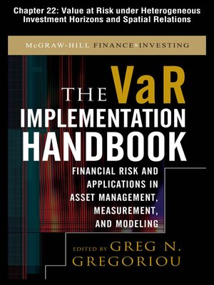 cover image of Value at Risk Under Heterogeneous Investment Horizons and Spatial Relations