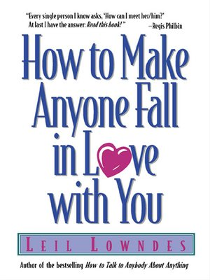 cover image of How to Make Anyone Fall in Love with You