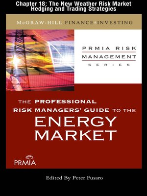 cover image of The New Weather Risk Market Hedging and Trading Strategies