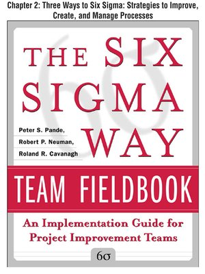 cover image of Three Ways to Six Sigma