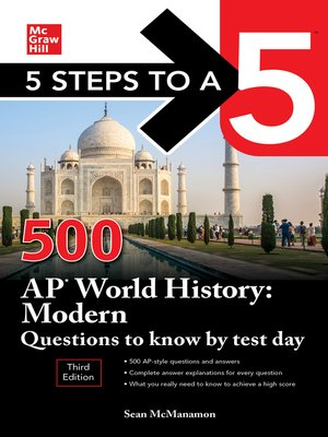 cover image of 5 Steps to a 5: 500 AP World History: Modern Questions to Know by Test Day