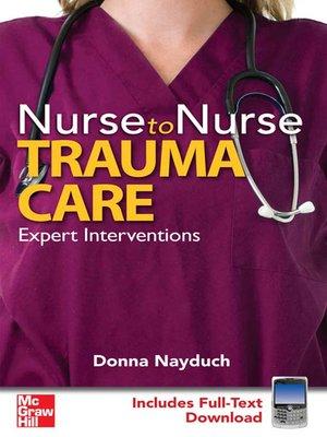 cover image of Nurse to Nurse Trauma Care