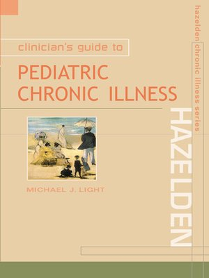 cover image of Clinician's Guide to Pediatric Chronic Illness