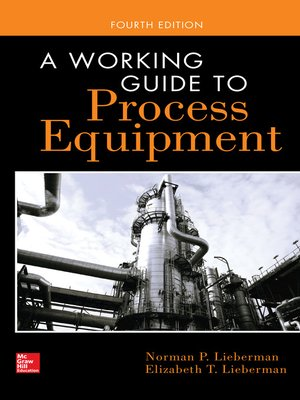 cover image of A Working Guide to Process Equipment