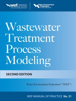 cover image of Wastewater Treatment Process Modeling MOP31