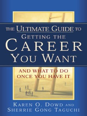 cover image of The Ultimate Guide to Getting the Career You Want