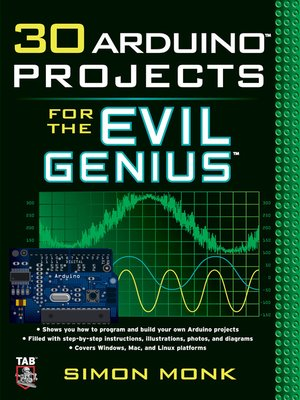 cover image of 30 Arduino™ Projects for the Evil Genius