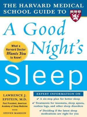 cover image of The Harvard Medical School Guide to a Good Night's Sleep