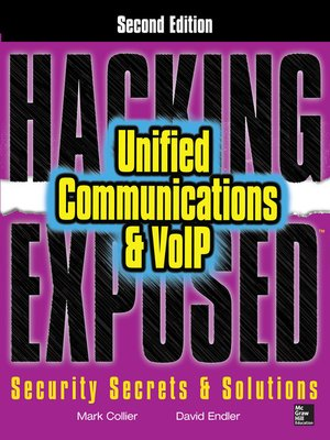 Hacking Exposed Unified Communications & VoIP Security