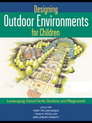 cover image of Designing Outdoor Environments for Children