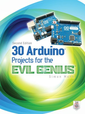 cover image of 30 Arduino Projects for the Evil Genius