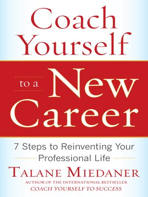 cover image of Coach Yourself to a New Career