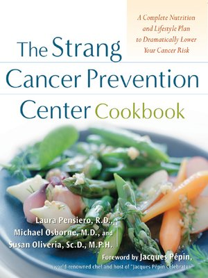 cover image of The Strang Cancer Prevention Center Cookbook