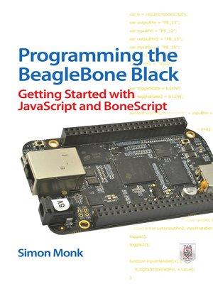 cover image of Programming the BeagleBone Black